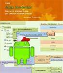 Usare App Inventor. Scrivere e distribuire App per cellulari e tablet Android